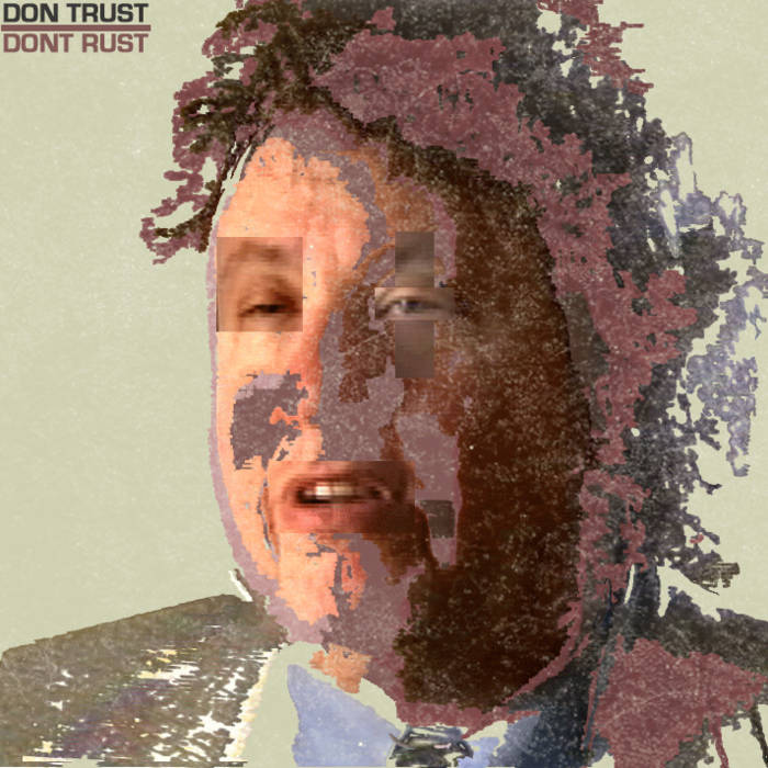 DONT RUST cover art