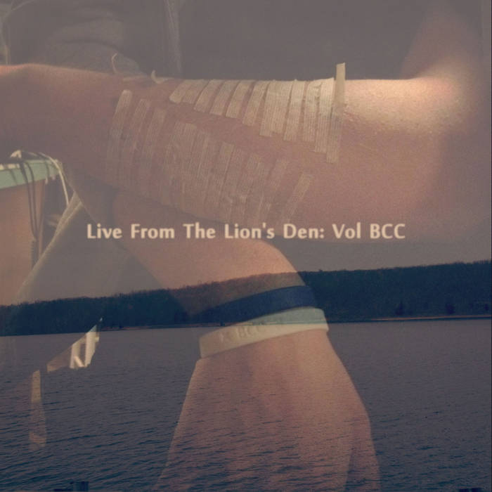 Live From The Lions Den: Vol BCC cover art