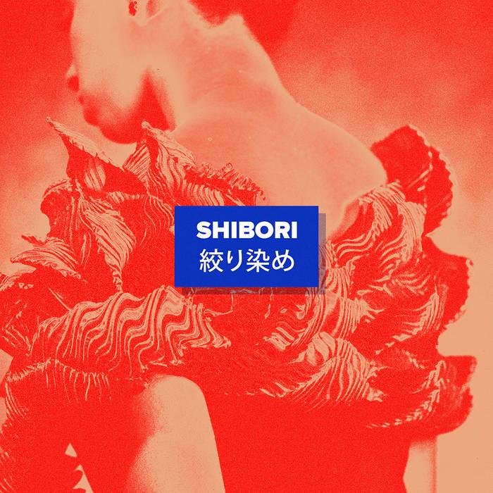 Shibori EP cover art