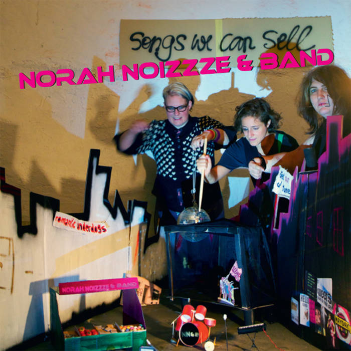 Norah Noizzze & Band - Songs we can sell cover art