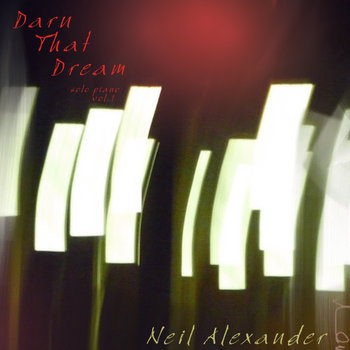 Darn That Dream: Solo Piano Vol. 1 cover art