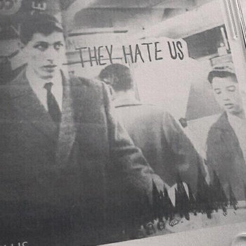 THEY HATE US cover art