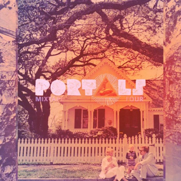 PORTALS Mixtape #4 cover art