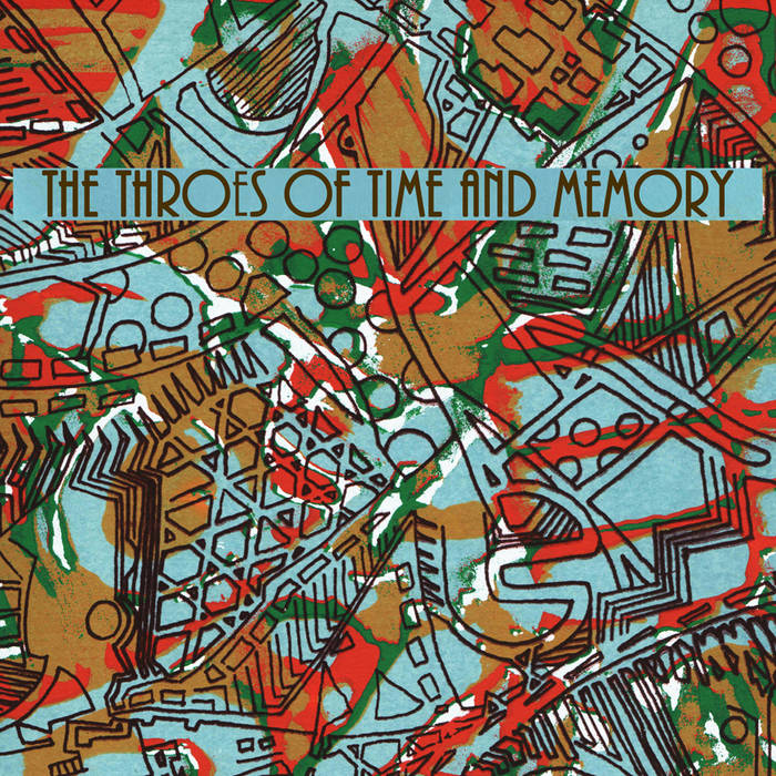 The Throes of Time and Memory cover art