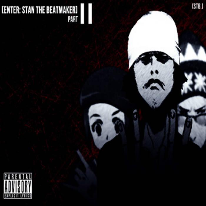 [enter: stan the beatmaker] Part II cover art