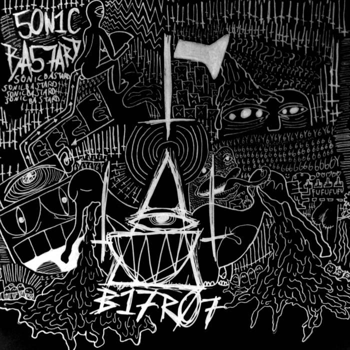 SONIC BASTARD E.P cover art