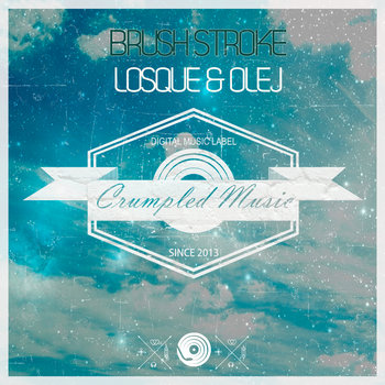 Olej & Losque - Brush Stroke (Original Mix) cover art