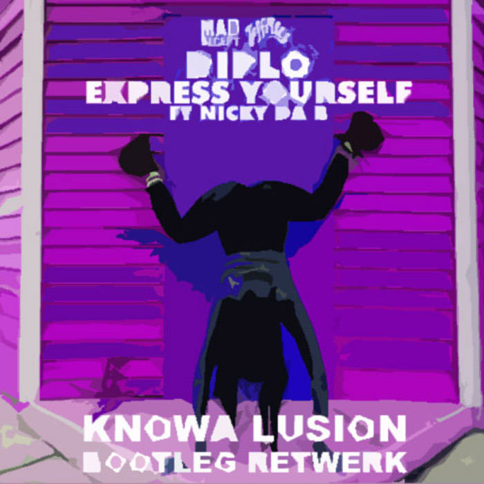 Express Yourself - Knowa Lusion Bootleg Retwerk cover art