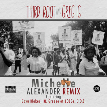 Michelle Alexander (Remix) f/ Bavu Blakes, IQ, Greezo, and D.O.S. cover art