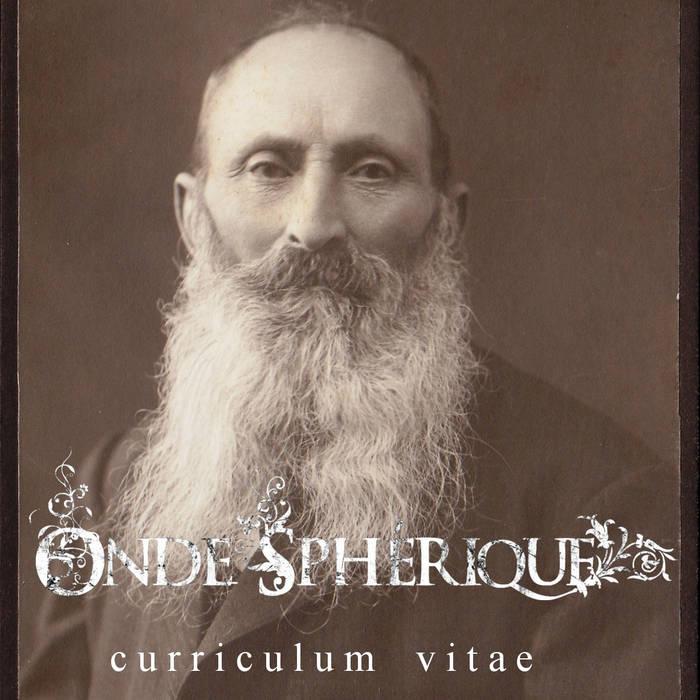 Onde Sphérique - Curriculum Vitae cover art