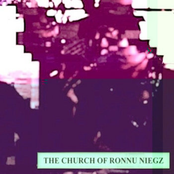 the church of ronnu niegz cover art