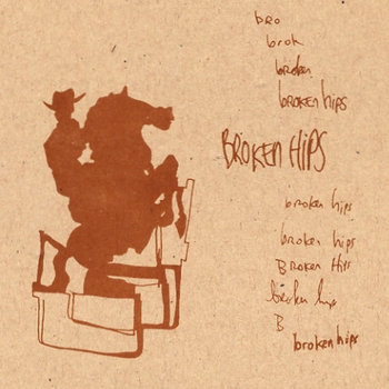 Broken Hips cover art