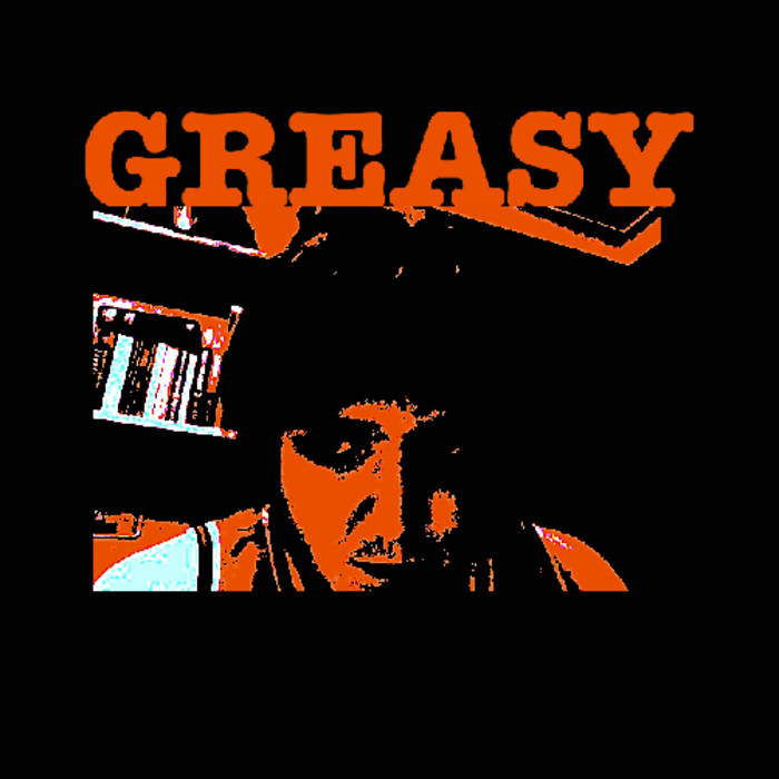 Greasy cover art
