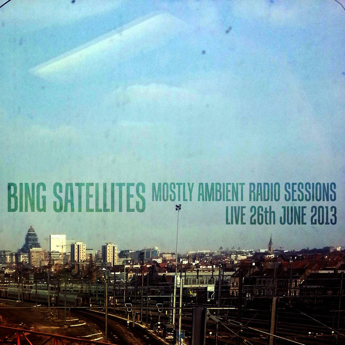 Mostly Ambient Radio Sessions - live 26th June 2013 cover art
