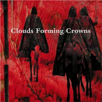 Clouds Forming Crowns (self-titled) cover art