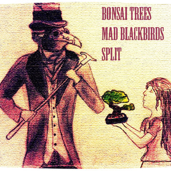 Bonsai Trees / Mad Blackbirds Split Single cover art
