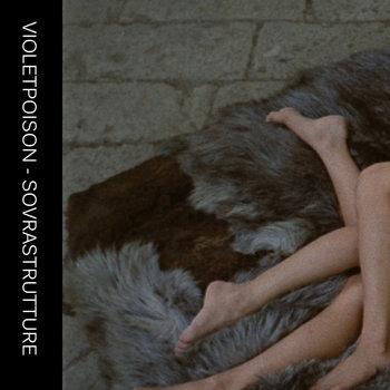 Violetpoison - Sovrastrutture cover art