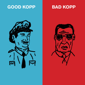 Good Kopp Bad Kopp cover art