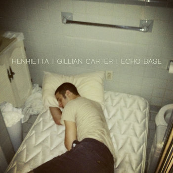 Henrietta/Gillian Carter/Echo Base cover art