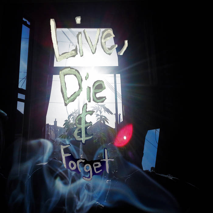 Live, Die & Forget cover art