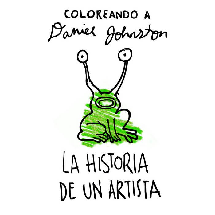 La Historia de un Artista (Homenaje a Daniel Johnston) cover art