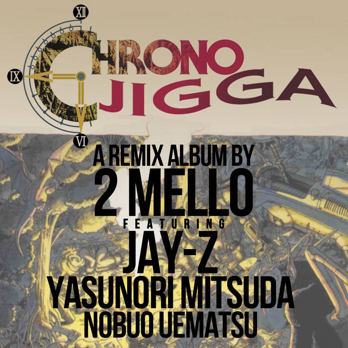 Chrono Jigga cover art
