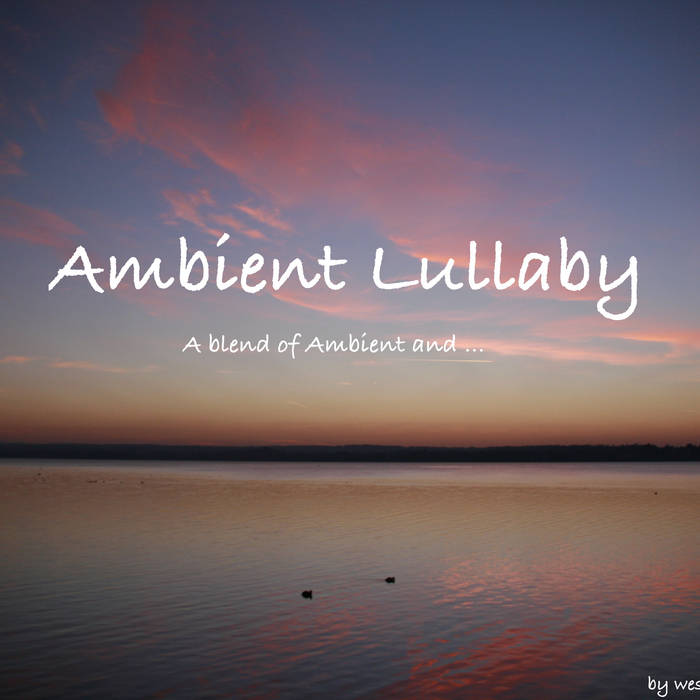 Ambient-ish Lullaby cover art