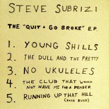 "The ""Quit & Go Broke"" EP cover art"