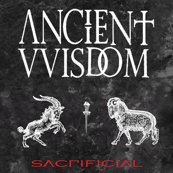 ANCIENT VVISDOM - Sacrificial cover art