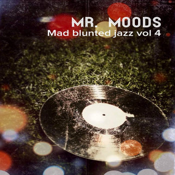 Mad blunted jazz vol 4 cover art