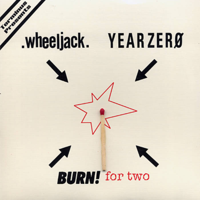 Burn! For Two split seven inch recording cover art