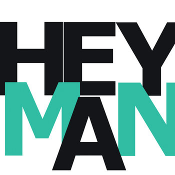 Hey Man cover art
