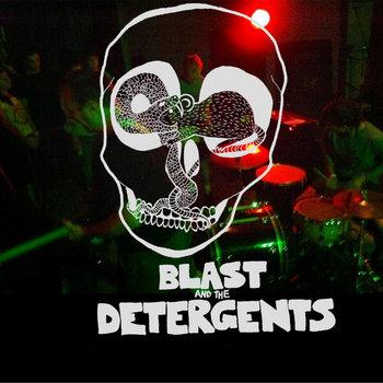 Blast/Detergent cover art