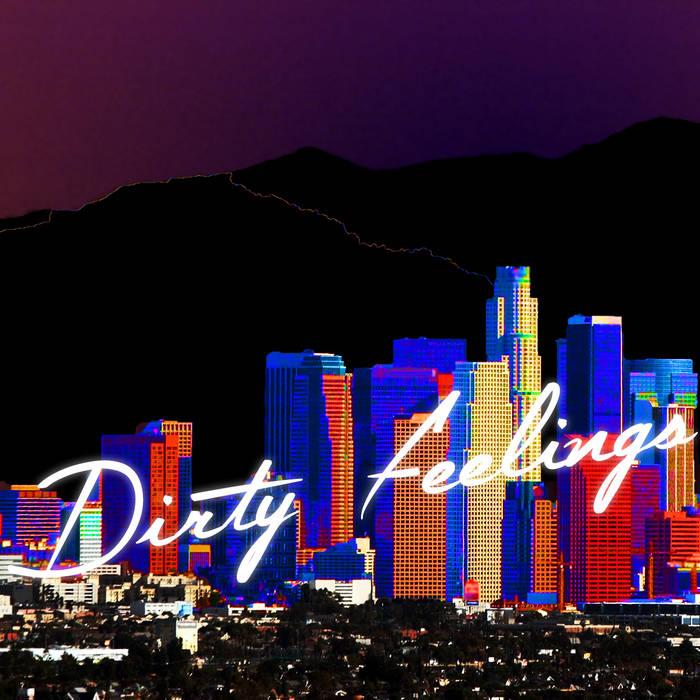 Dirty Feelings cover art