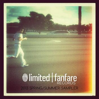 Limited Fanfare Records Spring/Summer Sampler 2013 cover art