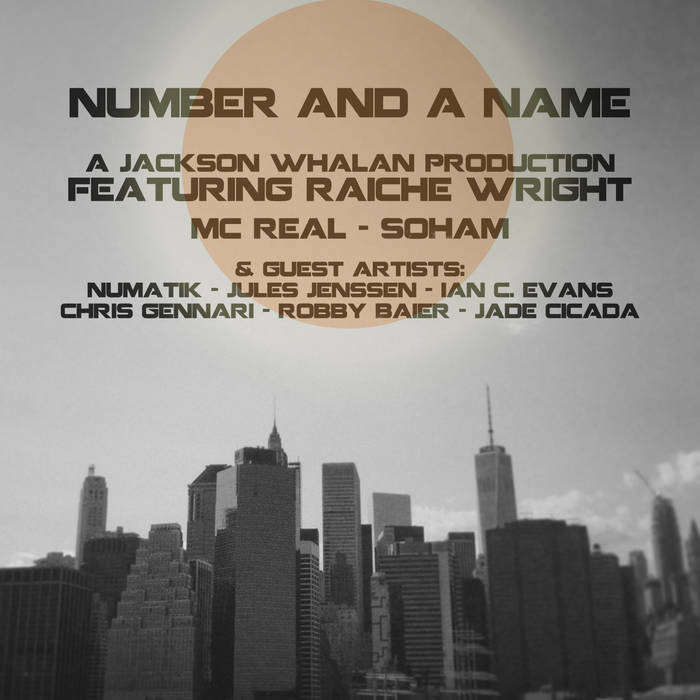 Number and a Name feat. Raiche Wright, MC Real & Soham cover art