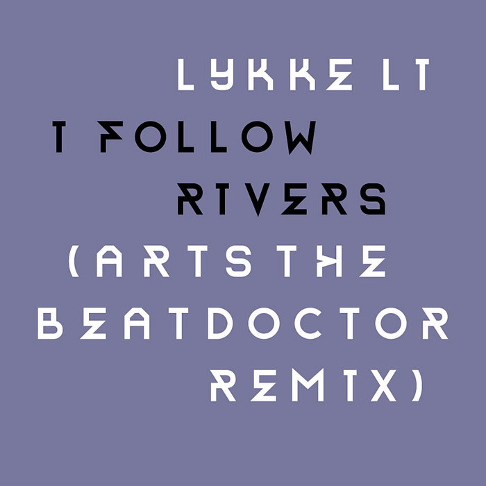 I Follow Rivers remix cover art