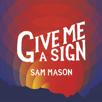 Give Me A Sign cover art