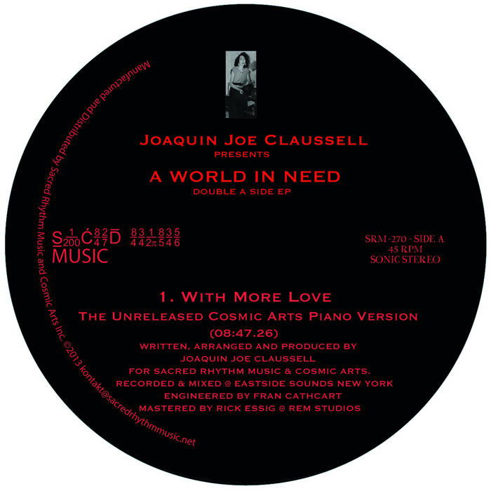 "Joaquin Joe Claussell Presents - A world in Need - Double A Side EP - 12"" Vinyl cover art"