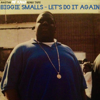 Biggie Smalls - Let's Do It Again cover art