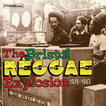 The Bristol Reggae Explosion 1978-1983 cover art