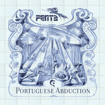 Penta - Portuguese Abduction LP cover art