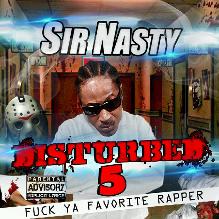 Disturbed 5: F**k Yo Favorite Rapper cover art