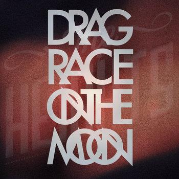 Drag Race on the Moon cover art