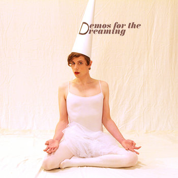 Demos For The Dreaming cover art