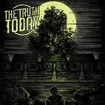 The Truth Today EP cover art