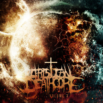 Christian Deathcore: Volume 3 cover art