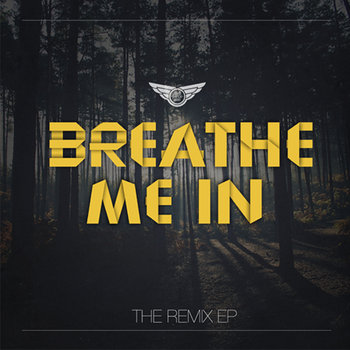 Breathe Me In - The Remix EP cover art