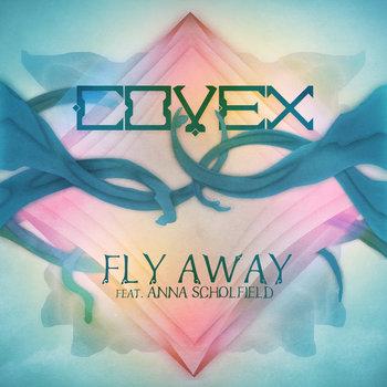 Fly Away (ft. Anna Scholfield) cover art