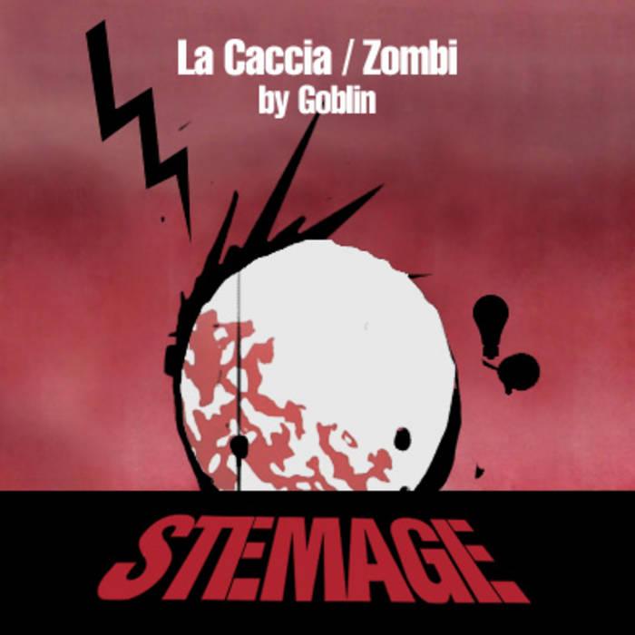 La Caccia / Zombi (Goblin Cover) cover art
